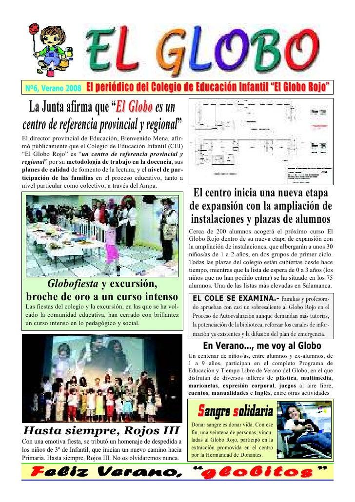 """Nº6, Verano 2008        El periódico del Colegio de Educación Infantil """"El Globo Rojo""""   La Junta afirma que """"El Globo es ..."""