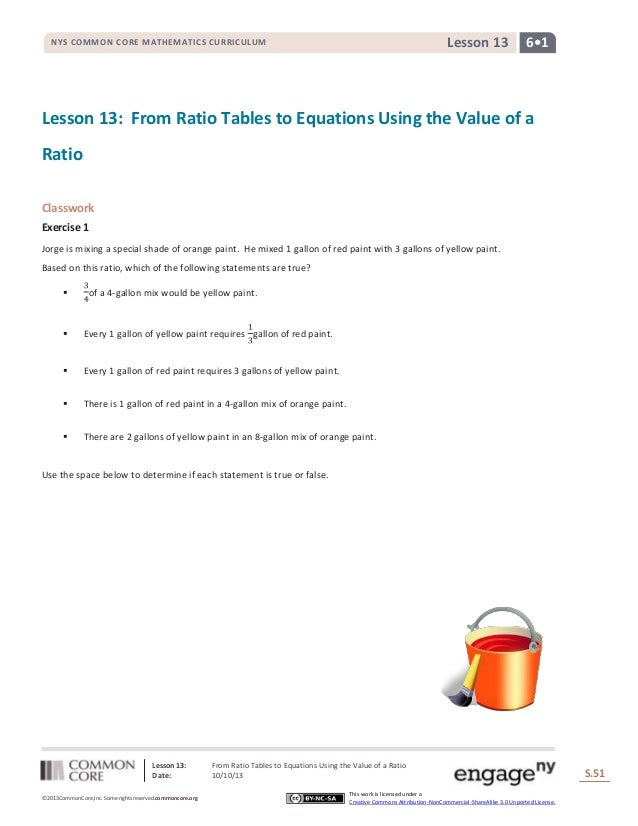 Lesson 13: From Ratio Tables to Equations Using the Value of a Ratio Date: 10/10/13 S.51 ©2013CommonCore,Inc. Some rights ...