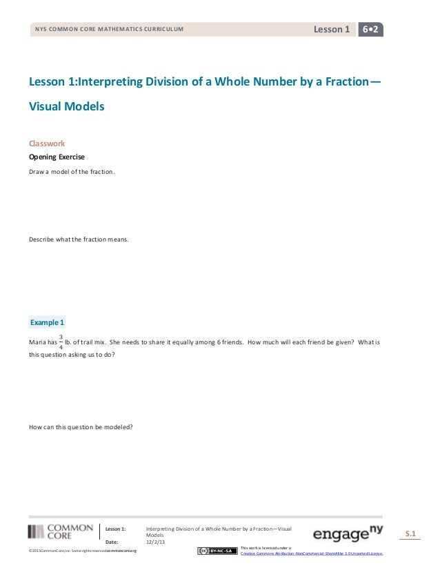 Lesson 1  NYS COMMON CORE MATHEMATICS CURRICULUM  6•2  Lesson 1:Interpreting Division of a Whole Number by a Fraction— Vis...