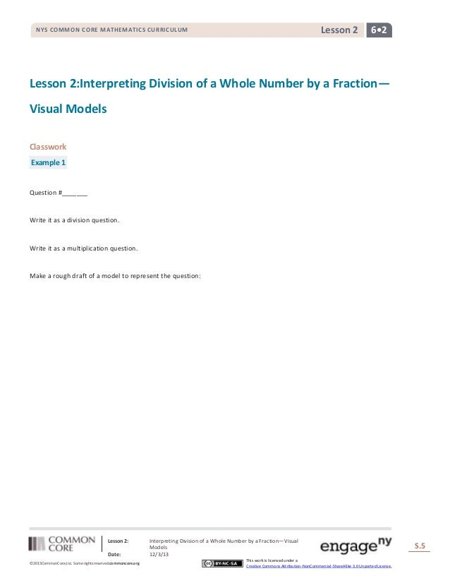 Lesson 2  NYS COMMON CORE MATHEMATICS CURRICULUM  6•2  Lesson 2:Interpreting Division of a Whole Number by a Fraction— Vis...