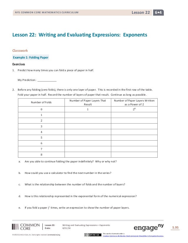Lesson 22: Writing and Evaluating Expressions―Exponents Date: 4/21/14 S.95 95 © 2013 Common Core, Inc. Some rights reserve...