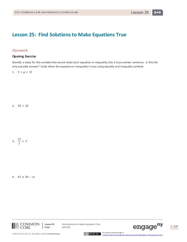 Lesson 25: Find Solutions to Make Equations True Date: 4/23/14 S.107 107 © 2013 Common Core, Inc. Some rights reserved. co...
