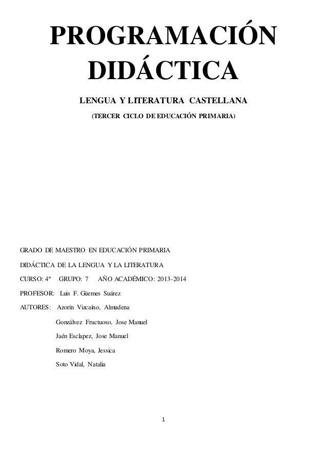 PROGRAMACIÓN DIDÁCTICA LENGUA Y LITERATURA CASTELLANA (TERCER CICLO DE EDUCACIÓN PRIMARIA)  GRADO DE MAESTRO EN EDUCACIÓN ...