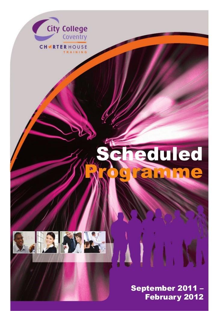 Charterhouse Scheduled Programme Sept 2011 - Feb 2012