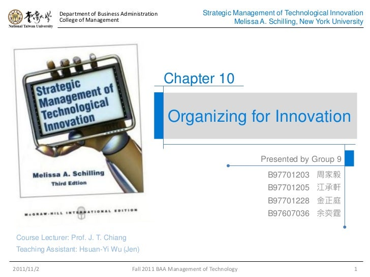 Management of Technological Innovation 3rd Edition Ch10 Organizing for Innovation