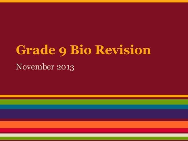 Grade 9 Bio Revision November 2013