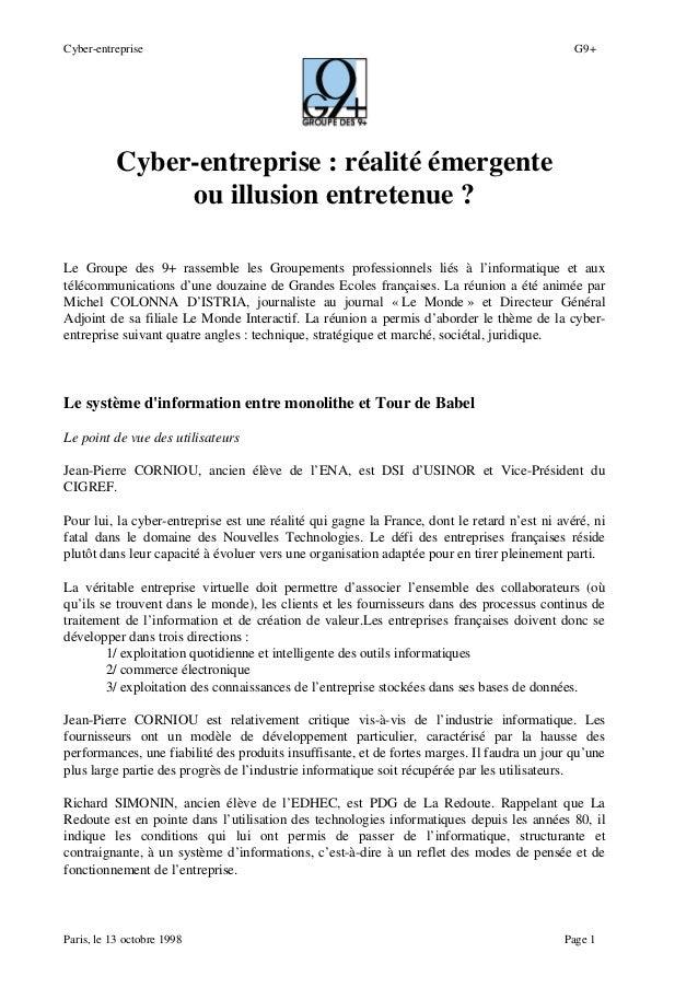 Cyber-entreprise G9+ Paris, le 13 octobre 1998 Page 1 Cyber-entreprise : réalité émergente ou illusion entretenue ? Le Gro...