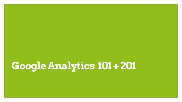 GoogleAnalytics 101+201