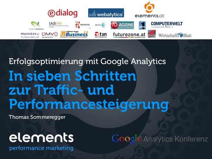 Erfolgsoptimierung mit Google AnalyticsIn sieben Schrittenzur Traffic- undPerformancesteigerungThomas Sommeregger