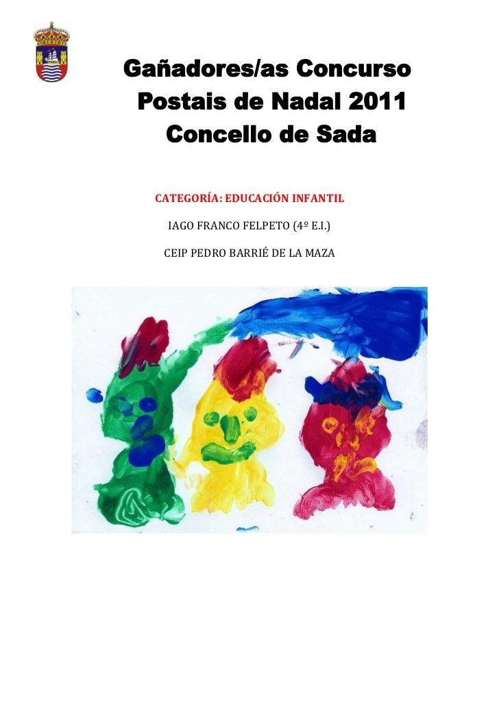 CATEGORÍA: EDUCACIÓN INFANTIL  IAGO FRANCO FELPETO (4º E.I.) CEIP PEDRO BARRIÉ DE LA MAZA