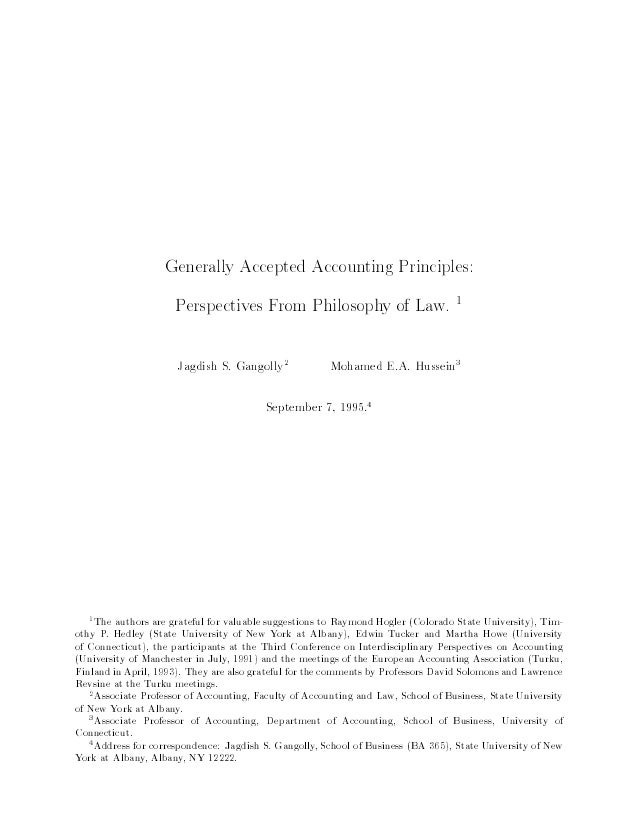 Generally Accepted Accounting Principles: Perspectives From Philosophy of Law. 1 Jagdish S. Gangolly2 Mohamed E.A. Hussein...