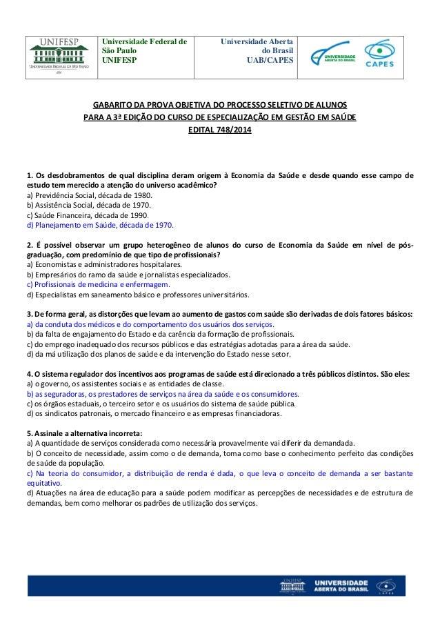 Universidade Federal de  São Paulo  UNIFESP  Universidade Aberta  do Brasil  UAB/CAPES  GABARITO DA PROVA OBJETIVA DO PROC...