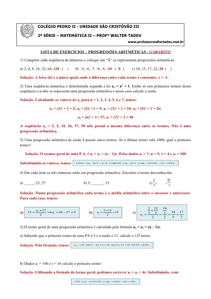 COLÉGIO PEDRO II - UNIDADE SÃO CRISTÓVÃO III                2ª SÉRIE – MATEMÁTICA II – PROFº WALTER TADEU                 ...