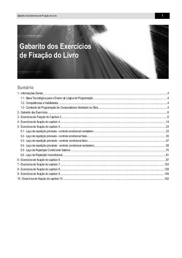 Gabarito dos Exercícios de Fixação do Livro  1  Gabarito dos Exercícios de Fixação do Livro  Sumário 1 - Informações Gerai...