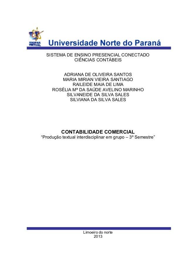 SISTEMA DE ENSINO PRESENCIAL CONECTADO CIÊNCIAS CONTÁBEIS ADRIANA DE OLIVEIRA SANTOS MARIA MIRIAN VIEIRA SANTIAGO RAILEIDE...