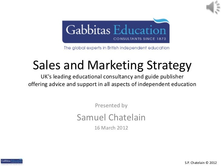 Sales and Marketing Strategy     UKs leading educational consultancy and guide publisheroffering advice and support in all...