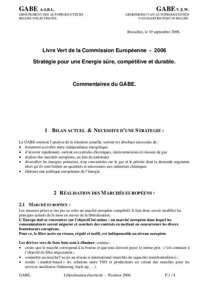 GABE A.S.B.L. GABEV.Z.W. GABE. Libéralisation électricité - Position 2006. P.1 / 4. GROUPEMENT DES AUTOPRODUCTEURS GROEPER...