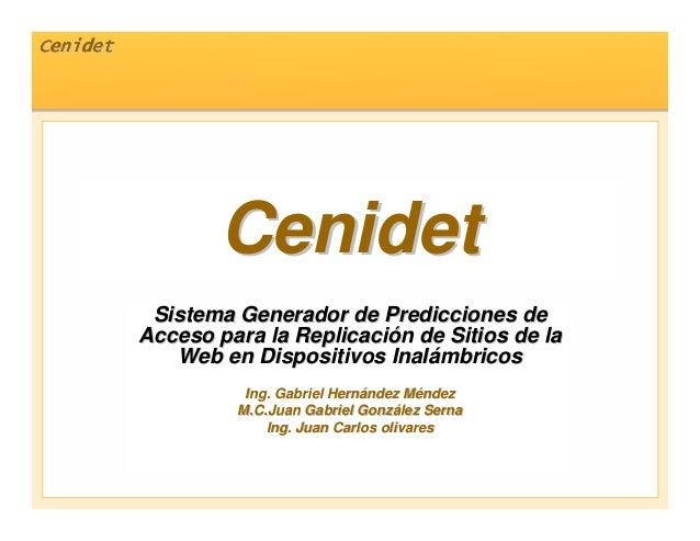 CenidetCenidetCenidetCenidetCenidetCenidetCenidetCenidet CenidetCenidet Sistema Generador de Predicciones deSistema Genera...