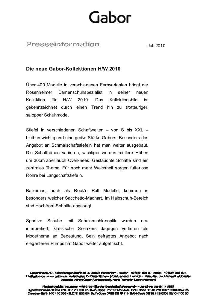 Juli 2010Die neue Gabor-Kollektionen H/W 2010Über 400 Modelle in verschiedenen Farbvarianten bringt derRosenheimer        ...