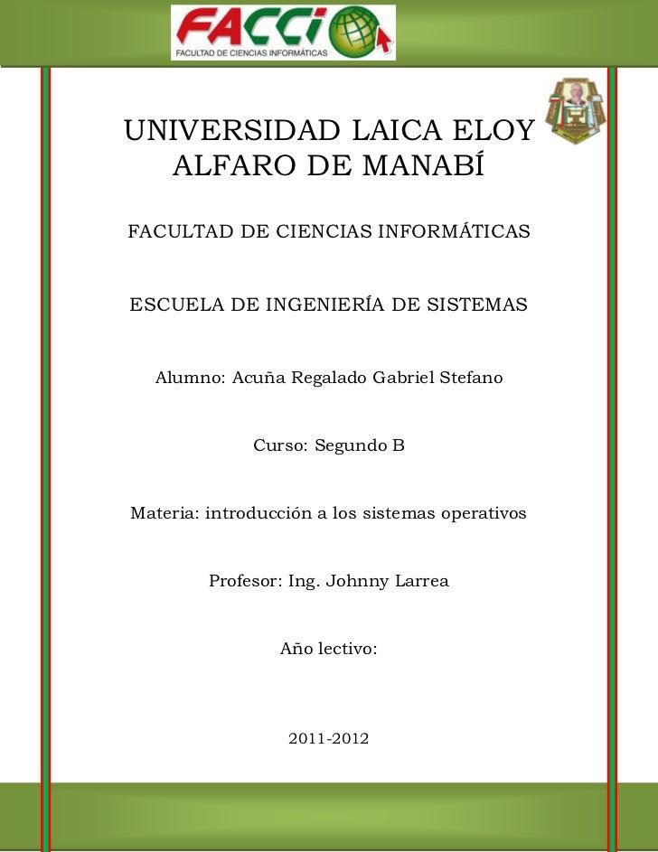 UNIVERSIDAD LAICA ELOY  ALFARO DE MANABÍFACULTAD DE CIENCIAS INFORMÁTICASESCUELA DE INGENIERÍA DE SISTEMAS  Alumno: Acuña ...