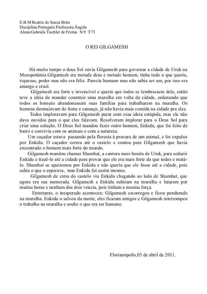 E.B.M Beatriz de Souza BritoDisciplina:Português Professora:ÂngelaAluna:Gabriela Tischler de Freitas N:9 T:71             ...