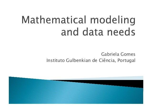 Gabriela Gomes Instituto Gulbenkian de Ciência, Portugal