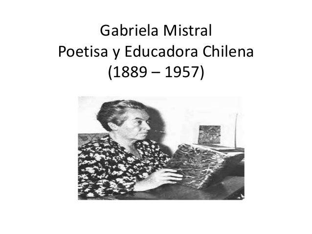 Gabriela Mistral nacimiento y muerte