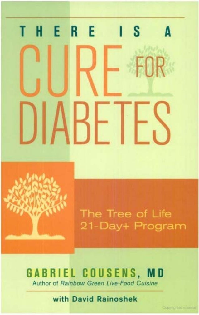 There is a Cure for Diabetes - Gabriel Cousens