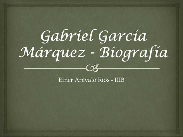 Gabriel García Márquez   biografía