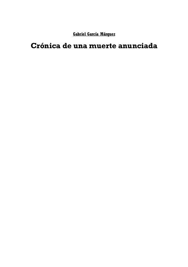 Gabriel Garcia Marquez   Cronica De Una Muerte Anunciada