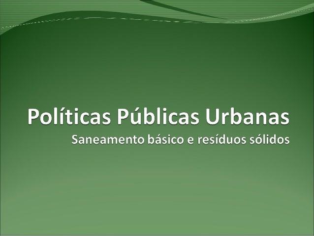 Desenvolvimento Urbano Antes da Constituição Federal de 88 Falta de planejamento urbano: cidades brasileiras suscetíveis a...