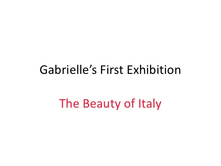 Gabrielle's first exhibition on Italy