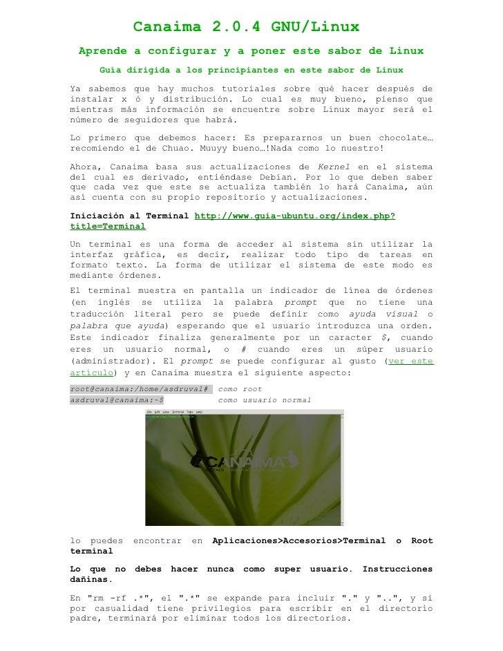 Canaima 2.0.4 GNU/Linux  Aprende a configurar y a poner este sabor de Linux       Guía dirigida a los principiantes en est...
