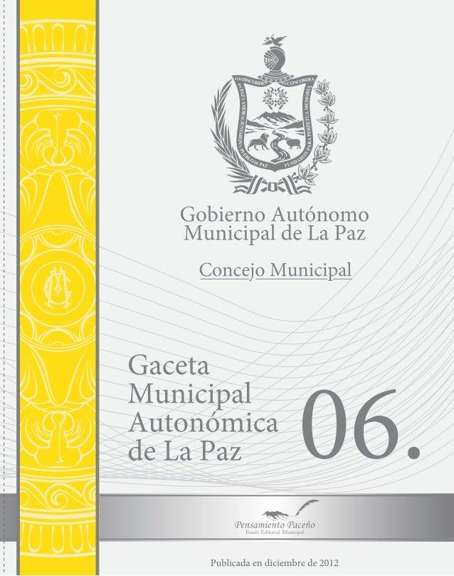 GACETA                   MUNICIPAL                  AUTÓNOMA DE                     LA PAZ                                ...