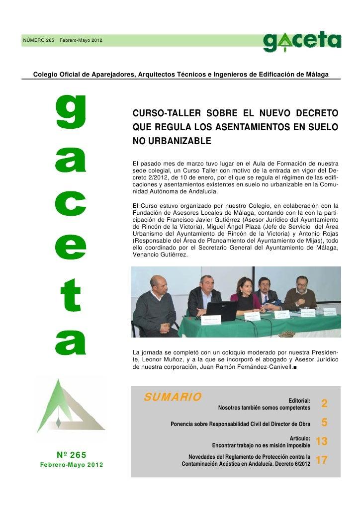 NÚMERO 265   Febrero-Mayo 2012   Colegio Oficial de Aparejadores, Arquitectos Técnicos e Ingenieros de Edificación de Mála...