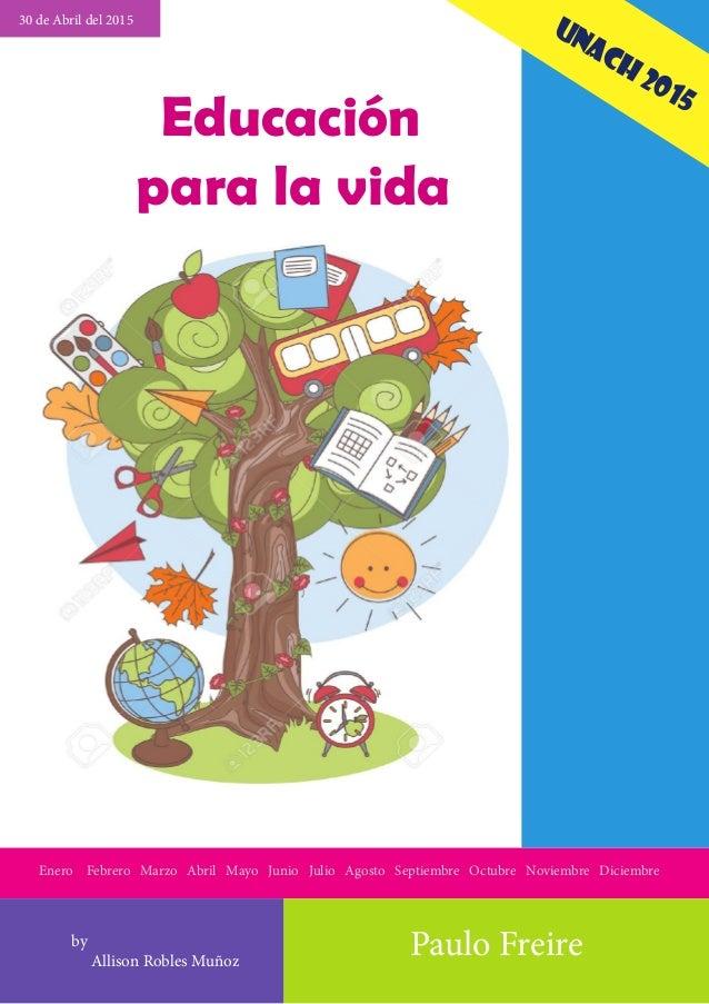 Enero Febrero Marzo Abril Mayo Junio Julio Agosto Septiembre Octubre Noviembre Diciembre by Allison Robles Muñoz Educación...