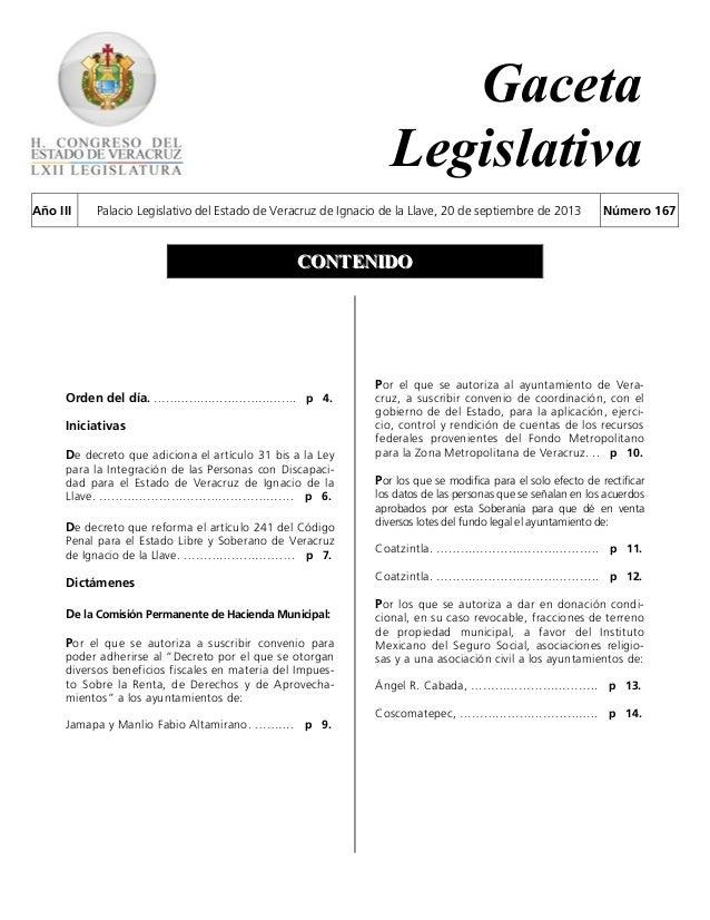 Gaceta Legislativa Año III Palacio Legislativo del Estado de Veracruz de Ignacio de la Llave, 20 de septiembre de 2013 Núm...
