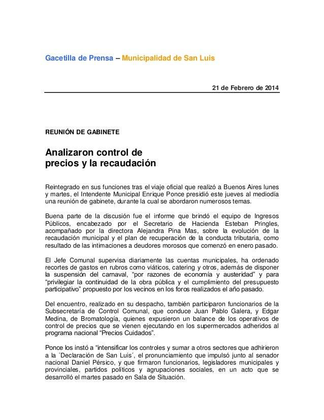 Gacetilla de Prensa – Municipalidad de San Luis  21 de Febrero de 2014  REUNIÓN DE GABINETE  Analizaron control de precios...