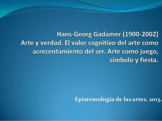 Epistemología de las artes. 2013.