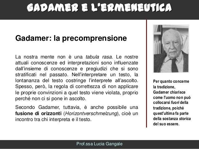 http://image.slidesharecdn.com/gadamerelermeneutica-140402101132-phpapp01/95/gadamer-e-lermeneuticalucia-gangale-8-638.jpg?cb=1396433521