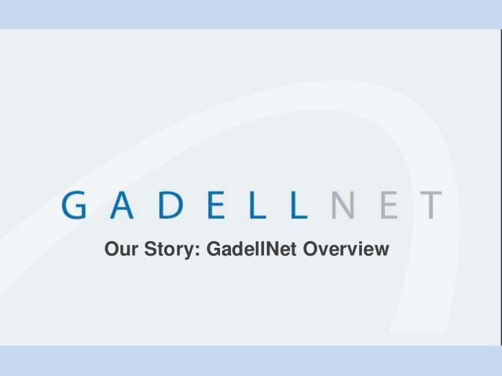 GadellNet Company Overview