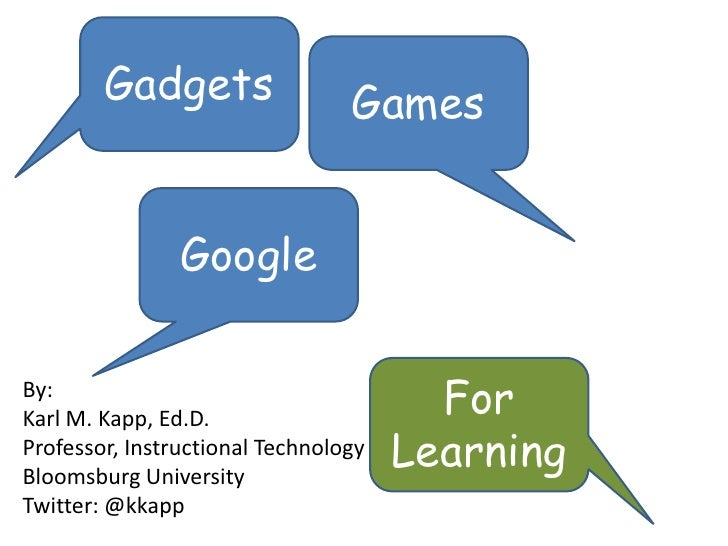 Gadgets, Games and Google For Learning South FL Presentation