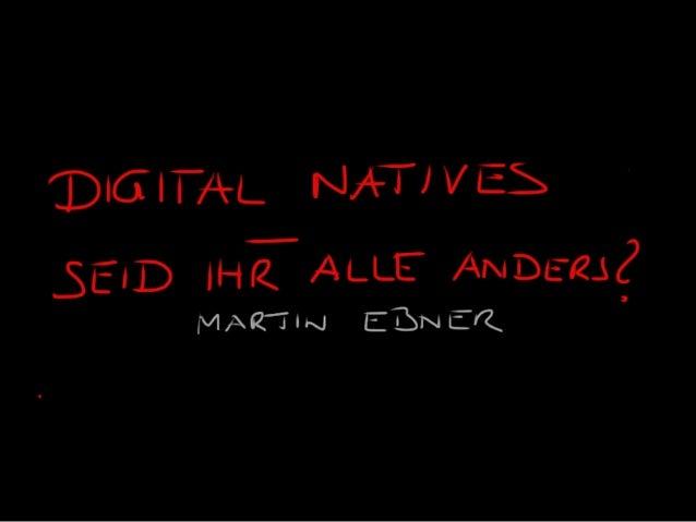 Digital Natives - seid ihr wirklich alle anders?