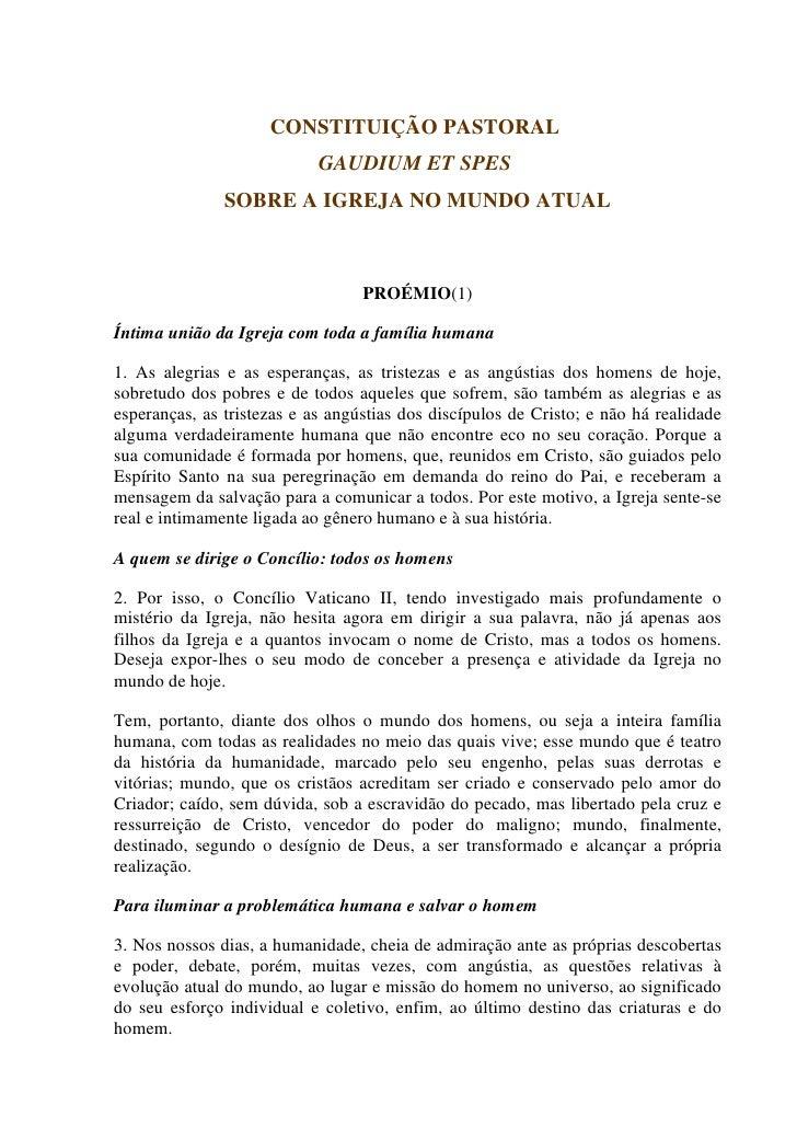 CONSTITUIÇÃO PASTORAL                            GAUDIUM ET SPES               SOBRE A IGREJA NO MUNDO ATUAL              ...