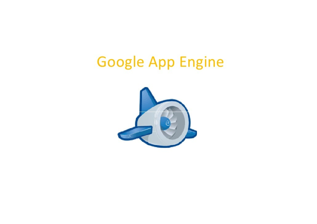 Agile Apps with App Engine