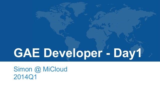 Google App Engine Developer - Day1
