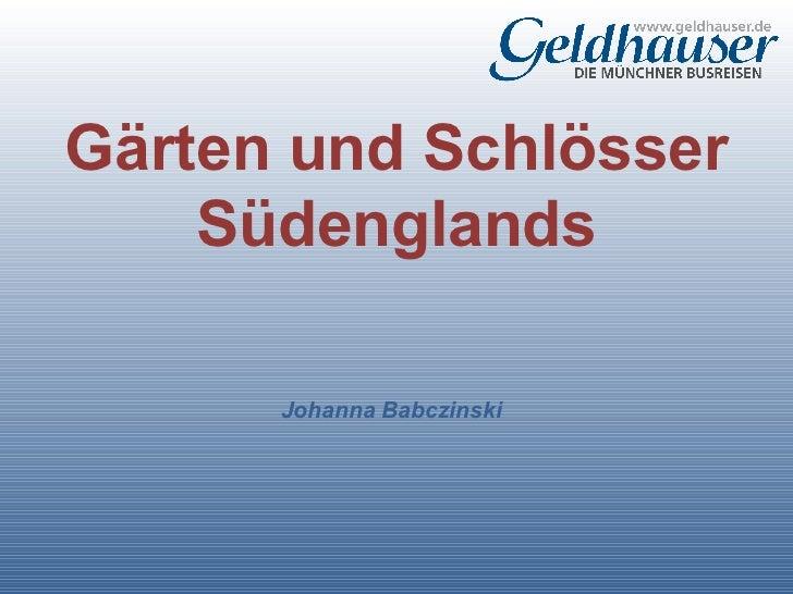 Gaerten und schloesser_suedenglands