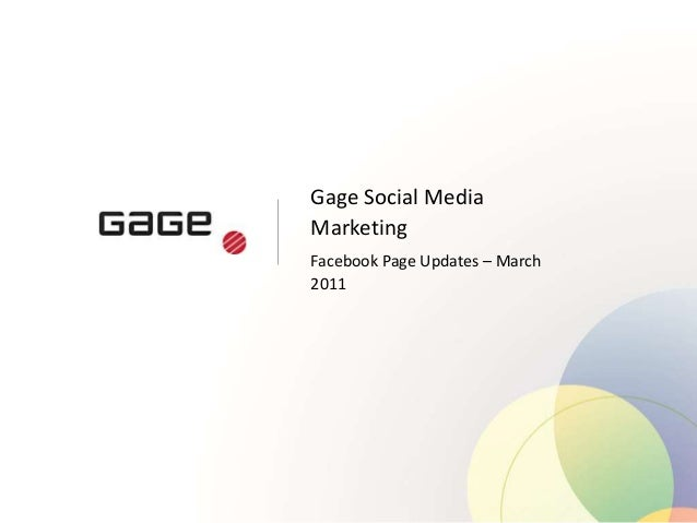 Gage Social Media Marketing Facebook Page Updates – March 2011