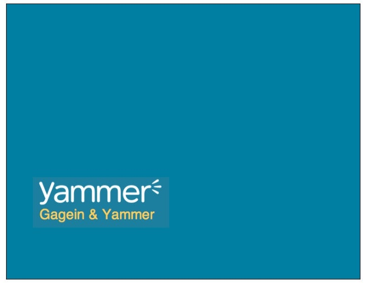 Why Yammer Users Should Use GageIn Too
