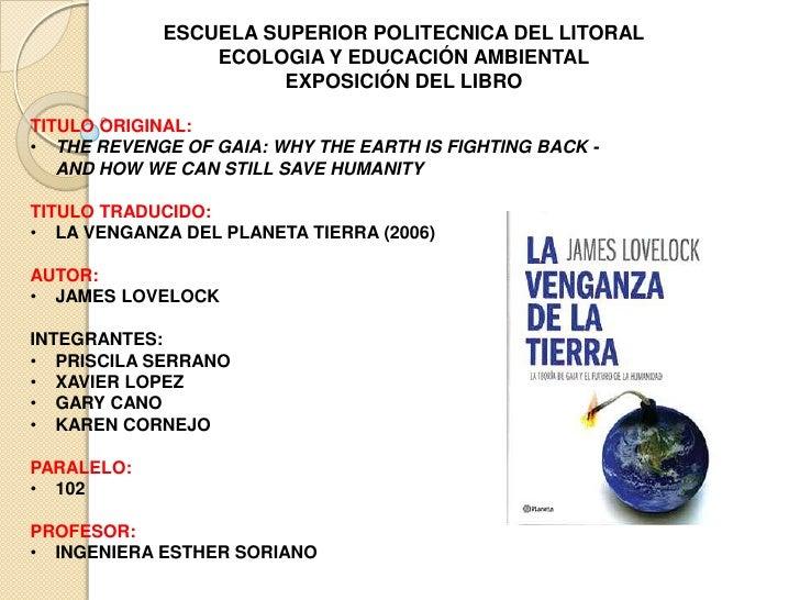 ESCUELA SUPERIOR POLITECNICA DEL LITORAL<br />ECOLOGIA Y EDUCACIÓN AMBIENTAL<br />EXPOSICIÓN DEL LIBRO<br />TITULO ORIGINA...